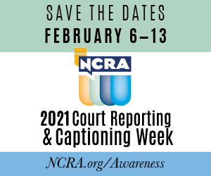2021 Court Reporting & Captioning Week